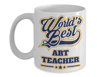 Worlds Best Art Teacher 15oz. Mug - Teacher Appreciation Week Gift