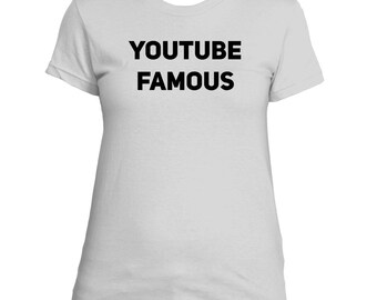 Women's YouTube Famous T-Shirt | Vlogger T-Shirt