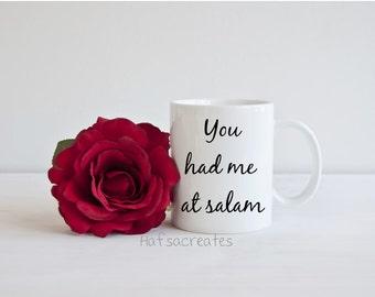 You had me at salam coffee mug