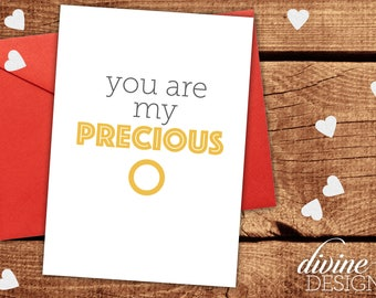 You are my Precious - Lord of the Rings Valentine - Funny Valentines Day Card - Funny Love Card - I Love You Card - Funny Anniversary Card
