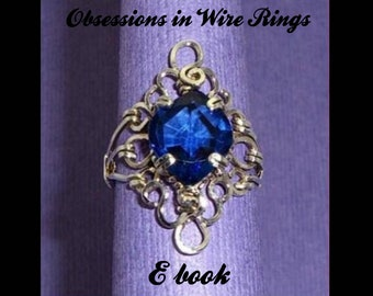 E-book, tutorial, wire jewelry, ring, instructions, handmade, Obsessions in Wire Rings, weaving, advanced, prong settings, accessories