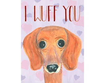 I Wuff You dog love card, dachshund love greeting, wiener dog romance, canine illustration, hand lettering, purple hearts, house pet animal