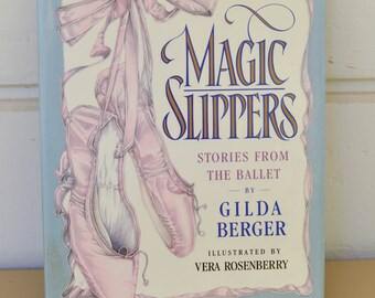 Ballet Book, Vintage, Magic Slippers, Stories from the Ballet