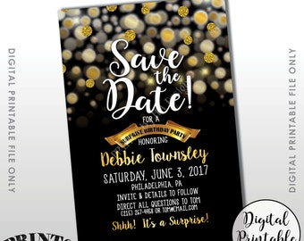 "Save the Date for a Surprise Birthday Party Black & Gold Invite, Gold Glitter Surprise Birthday Save the Date, 4x6"" Digital Printable File"