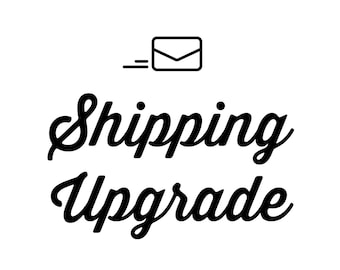 Rush Order, Priority and Express Mail Shipping Upgrades