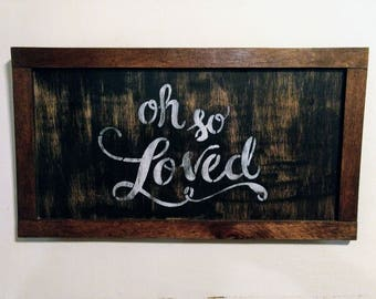 Loved sign
