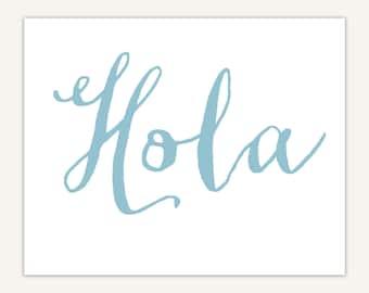 Spanish Decor, Hola Art Print, Typography, Calligraphy