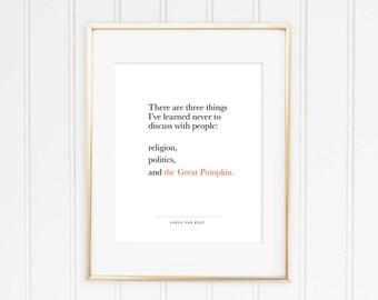 The Great Pumpkin Charlie Brown Digital Print | Halloween DIY Home Decor | The Peanuts Quotes | Instant Downloads Wall Art | Linus Van Pelt