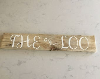 """Rustic """"The Loo"""" sign"""