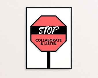 Office Decor,  Typography Print, Wall Art, Inspirational Quote, Stop Collaborate Listen, 90's, A5 Print, 90's Hip Hop, Teamwork, Red Print