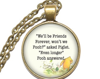 WINNIE THE POOH Necklace, Quote Necklace, Friends Necklace, Art Pendant Necklace, Inspirational Necklace, Glass Pendant, Handmade Jewelry