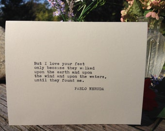 Your Feet by Pablo Neruda - Typewriter Greeting Card
