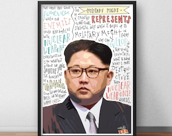 Kim Jong Un print / poster hand drawn typography quotes political print / poster