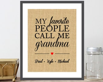 My Favorite People Call Me Grandma with Names of Grandchildren, Personalized Gift For Grandma, Nana, Grandmother, From Kids, Burlap - (D245)