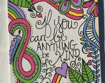 If you can be anything, be kind painting