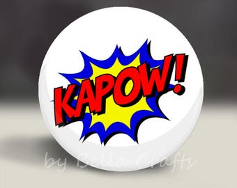 KAPOW - ZAP - POW - Magnet or Pin, or Pocket Mirror, 2.25 Inch Size Pinback Buttons, Fundraiser, Home Decor, Party Favors, Bookbag Flair
