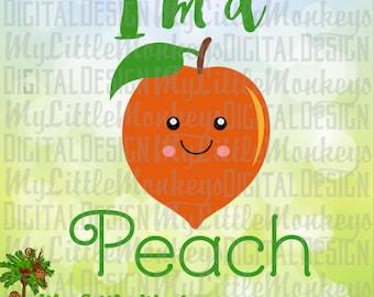 Peach SVG ~ I'm a Peach SVG ~ Peach Shirt ~ Peach Clip Art ~ Kids svg ~ Peach Decal ~ Commercial Use SVG ~ Clipart ~ Cut File eps~dxf~png