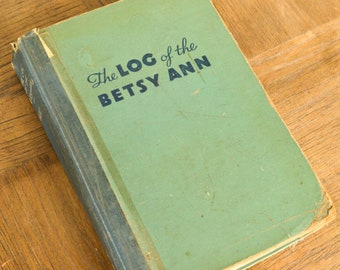 The Log of the Betsy Ann, Vintage Book, Log of a River Steamboat