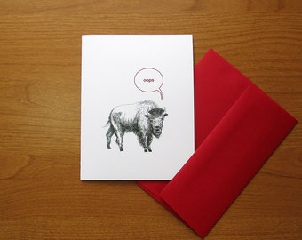 Oops. Funny sorry card. Buffalo bison apology card. Blank inside.
