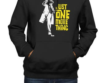 Just One More Thing - Hoodie - Men/Women - Inspired by Columbo / Peter Falk