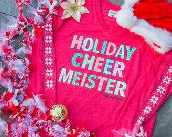 Holiday Cheer Meister-Christmas Shirt-Jadelynn Brooke-Jadelynn Brooke Christmas Shirt-Preppy Tee-Christmas Party Shirt-Girlfriends Shirt