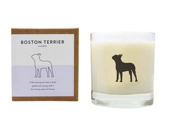 Boston Terrier Soy Candle Dog Candle Pet Loss Gift Scented Soy Candle Boston Terrier Dog Lover Gift The Original Scripted Fragrance Candle