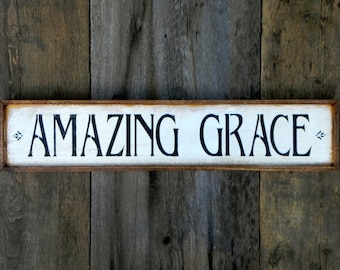 Amazing Grace Sign, Signs and Sayings, Handmade Wood Signs, Indoor and Outdoor Signs, Wall Decor, Rustic Wooden Sign, Country, Cottage Chic