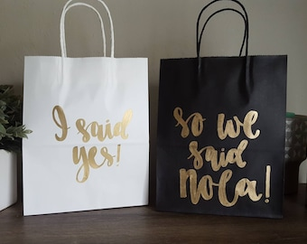 I said yes so we said NOLA - Made in Nashville - Bachelorette Party Gift Bags - Bachelorette Party Survival Kit - Bridesmaid Gift