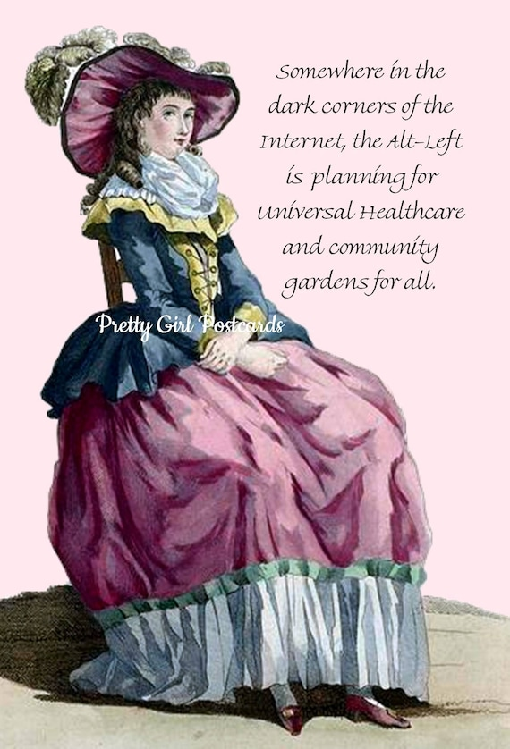 Marie Antoinette Card ~ Somewhere In The Dark Corners Of The Internet, The Alt-Left Is Planning ~ Funny Postcard ~ Alt-Left ~ Women ~ Vote