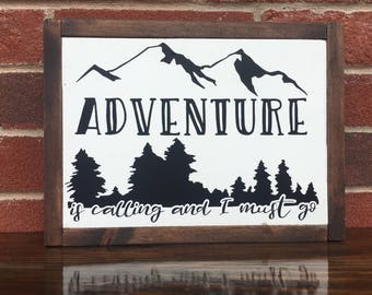 Adventure is calling WOOD SIGN