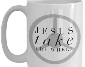 Jesus Coffee mug Jesus take the wheel