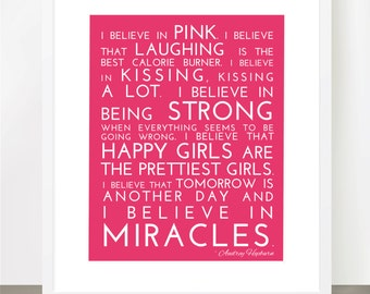 I Believe in Pink - Audrey Hepburn Inspirational Quote, Modern 8x10 Print, Many Colors & Sizes Available - Breast Cancer - Inspirational