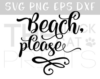 Beach please SVG file for Cricut Svg Summer design Funny Svg cutting file Beach svg Iron on files Heat transfer vinyl design PNG file