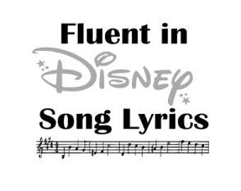 Fluent in DISNEY song lyrics; When you wish upon a star; Quality Vinyl Decal; Disney Inspired Decal, Disney Car Decals, Gift for disney fan!