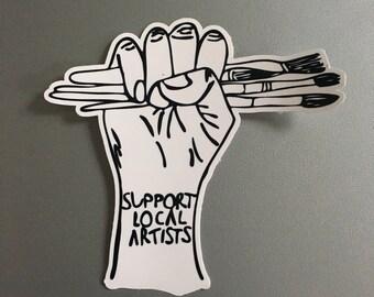 Support Local Artists - vinyl sticker