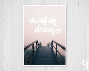 Dreamer Print, Quote, Boho Style, Teen Gift, Misty Moody Stairs, Beach Poster, Handpainted Typography, Outdoors Nature, Hand Lettering