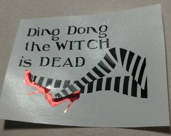 Ding Dong the Witch is Dead Wizard of Oz Ruby Slippers Decal