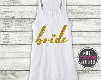 Bride Tank, Bridal Party Tanks, Bride Tank Top, Bride Gift, Bride Shirt, Bridesmaid Tank Top, Bachelorette Tanks, Bachelorette Tanks, Brides