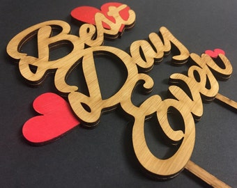 SPECIAL: Best Day Ever (Eco-Friendly, Ready to Go, Wedding Cake Topper)