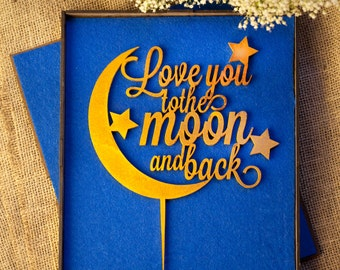 Love You To The Moon And Back | Wedding Cake Topper