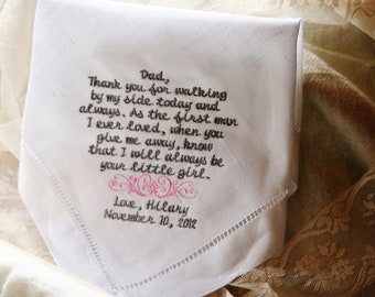 Dad Thank you for Walking by my Side  Linen Hemstitch Embroidered Wedding Handkerchief Gift to Dad from Bride