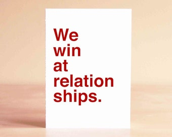 Gifts Anniversary - Husband Fathers Day Card - Funny Valentine Card - Husband Card - Wife Card - We win at relationships.