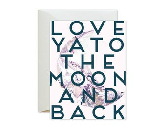 LOVE YA to the MOON and Back Blush Pink Marble Greeting Card / Birthday / Love / Valentine's Day / Wedding / Engagement