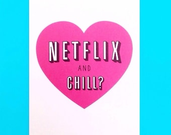 Netflix and Chill Valentines Card