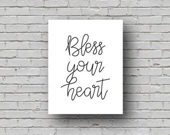 Bless Your Heart, Instant Digital Download, Printable Wall Art, Quote Print, Wall Décor, Typography