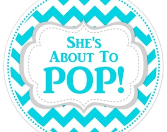 Baby Shower About to Pop labels, Chevron Baby Shower Labels, About to Pop Stickers, Choose Your Colors