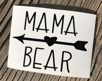 Mama bear decal, mama decal, phone decal, car decal, cup decal, yeti decal, mug decal, sticker, custom, arrow decal