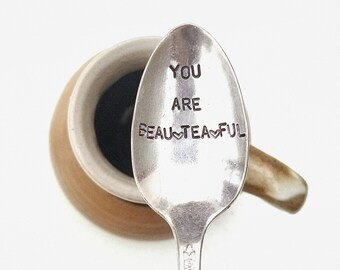 Stamped Spoon gift for her Spoon Coffee spoon Tea spoon Be mine You are Beautiful Gift basket Anniversary gift Friend gift Handmade