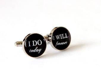 I do today I will forever Custom Cufflinks, Custom Wedding Gift for Groom from Bride, Groom Cuff Links, Stainless Steel cuff links