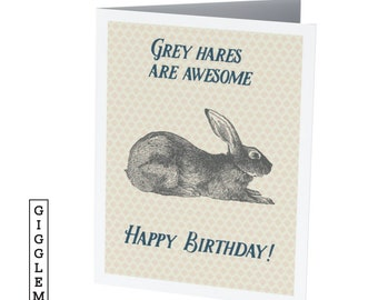 GREY HARES  |  Funny Birthday Card
